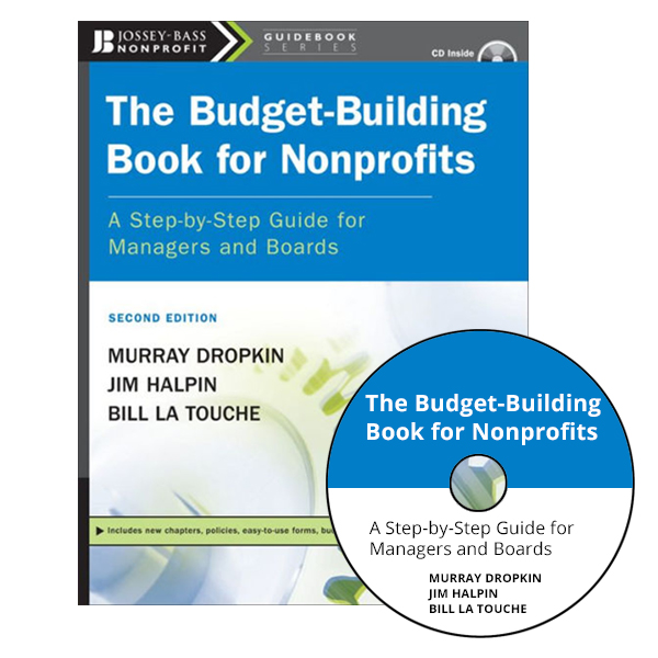 "Book cover: Budget Building Book for Nonprofits. 8-1/2"" x 11"", Softcover, 197 pages, CD-ROM."