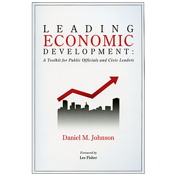 Book cover: Leading Economic Development. 6″ x 9″, softcover, 280 pages,